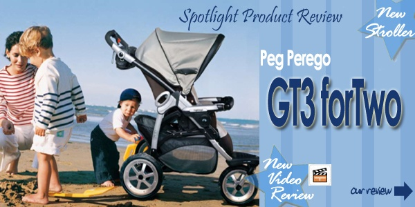 Peg Gt3 Spotlight Product Review: Peg Perego GT3 ForTwo