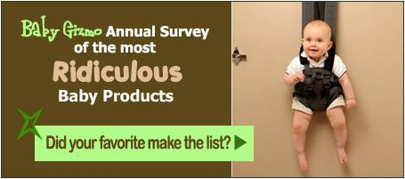The Baby Gizmo Annual Survey of Ridiculous Baby Products