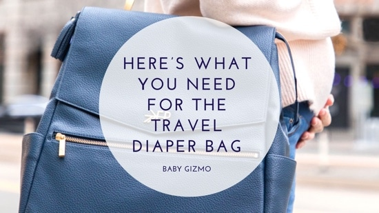 Got a Flight Planned?  Here's What You Need for the Travel Diaper Bag