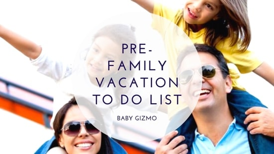 Family Pre-Vacation To Do List