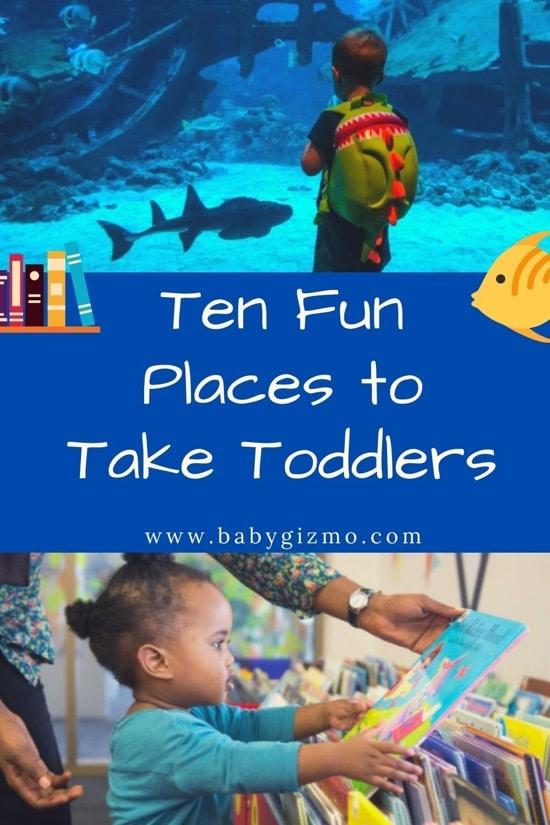 10 fun places to take toddlers