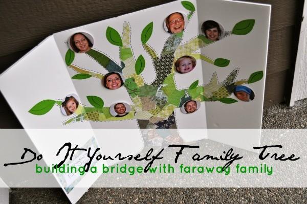 DIY Family Tree | Building a Bridge With Faraway Family