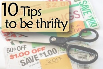 10 Tips On How To Be Thrifty