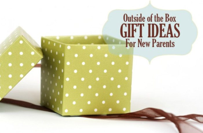 Outside of the Box Gift Ideas for New Parents