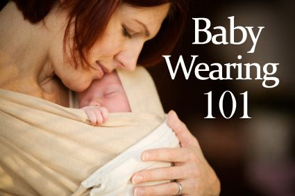 Baby Wearing 101