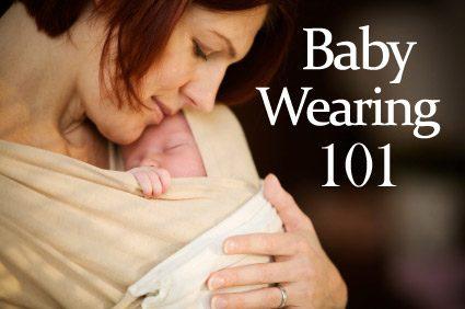 Baby Wearing 101