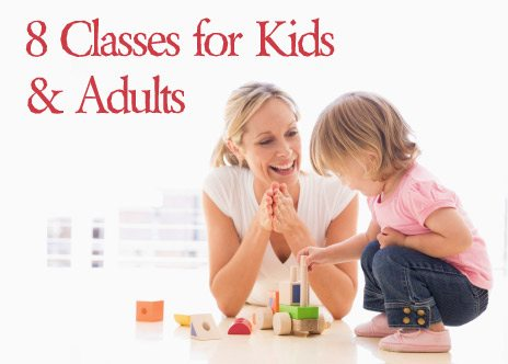 Classes for Kids—and Their Adults!