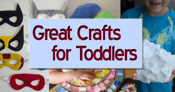 Great Crafts To Do With Your Toddler