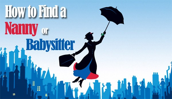 How to Find a Nanny or Babysitter