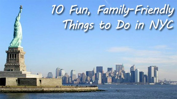 10 fun family friendly things to do in new york city for Fun thing to do in nyc