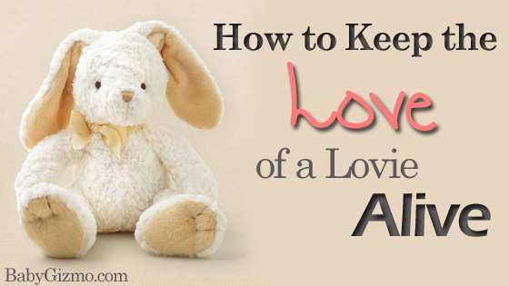 How to Keep the Love of a Lovie Alive