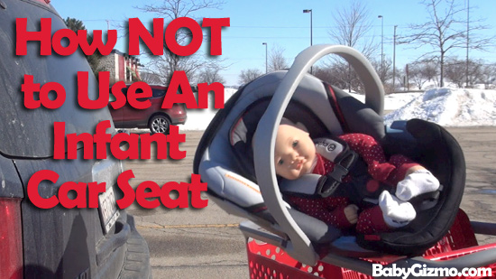 How Not To Use An Infant Car Seat