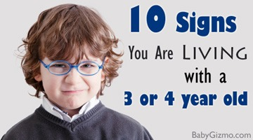 10 Ways To Know That You Live With a 3 or 4 Year Old