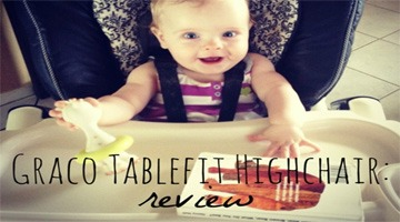 Graco Tablefit High Chair Review