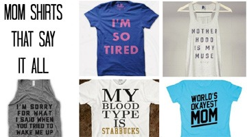Mom Shirts That Say It All