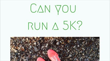 Can You Run a 5K?