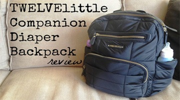 TWELVElittle Companion Diaper Backpack Review