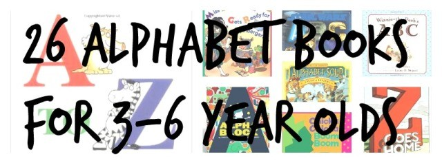 26 Amazing Alphabet Books for 3-6 year olds