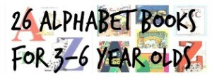 26 Awesome Alphabet Books for 3-6 year olds