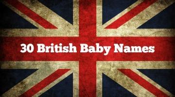 30 British Baby Names