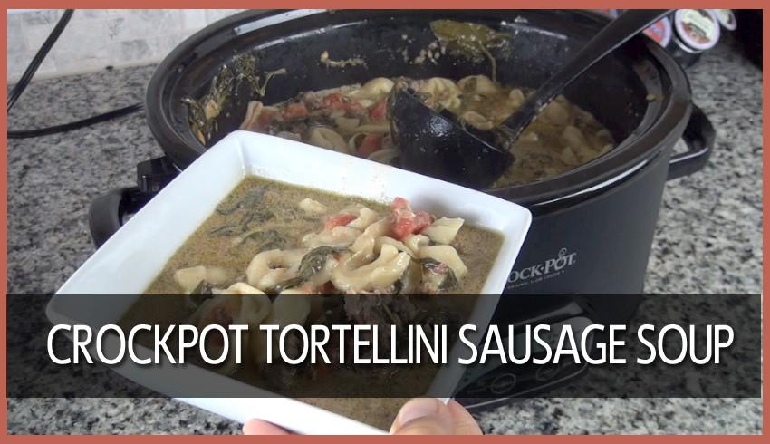 Crockpot Tortellini Sausage Soup (VIDEO)