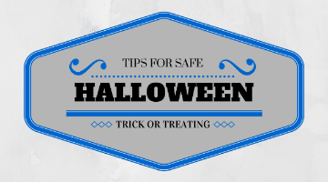 Tips For Safe Halloween Trick or Treating