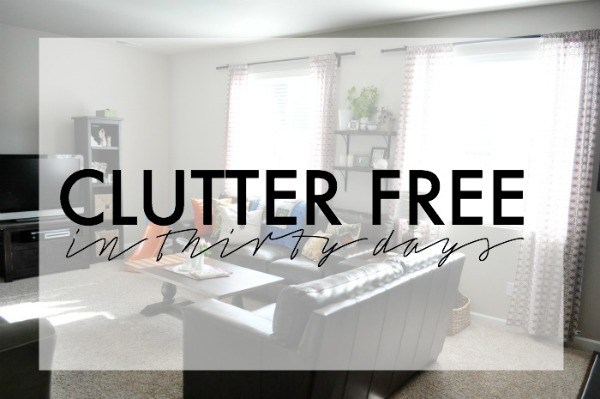 clutter free in 30 days