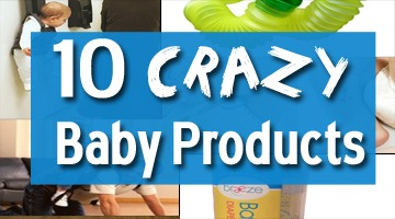 10 Crazy Baby Products!