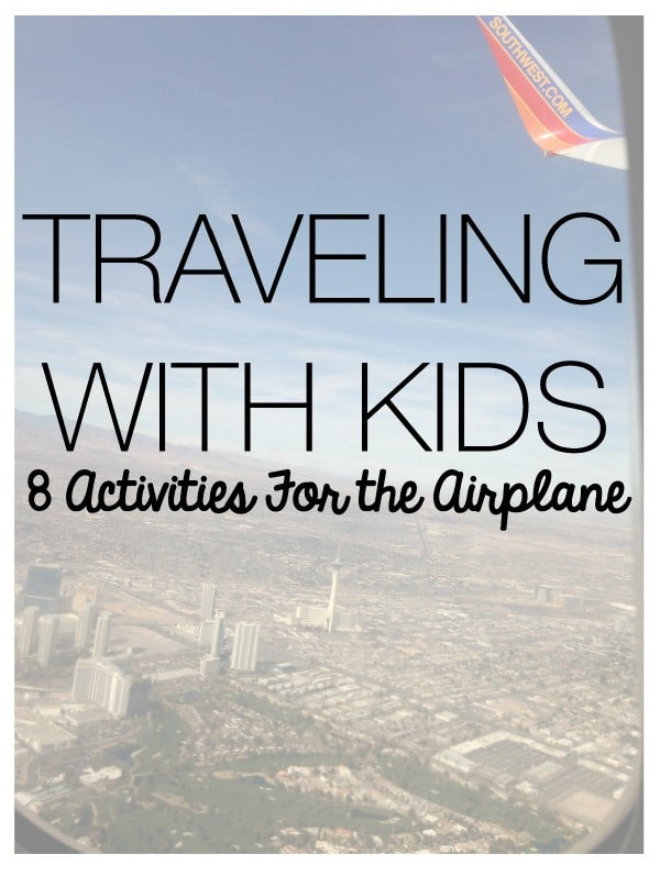 traveling with kids - 8 activities for the airplane