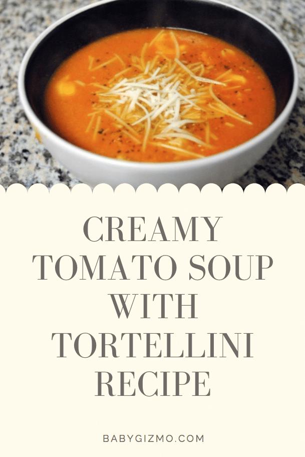 Creamy Tomato Soup with Tortellini Recipe