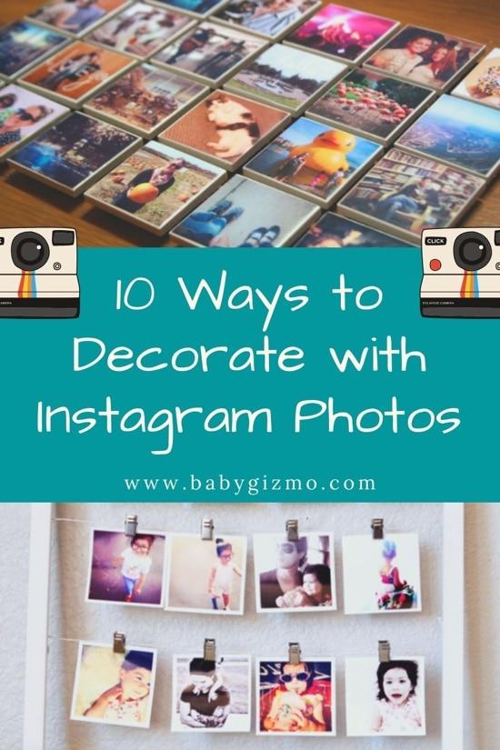 Decorating with Instagram Photos