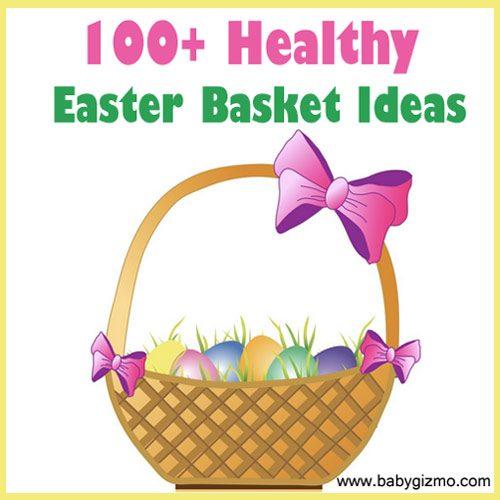 100+ Healthy Easter Basket Ideas