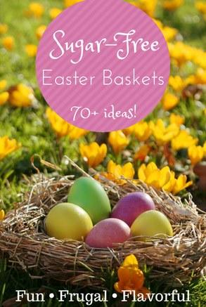 Easter Basket Ideas: Sugar Free
