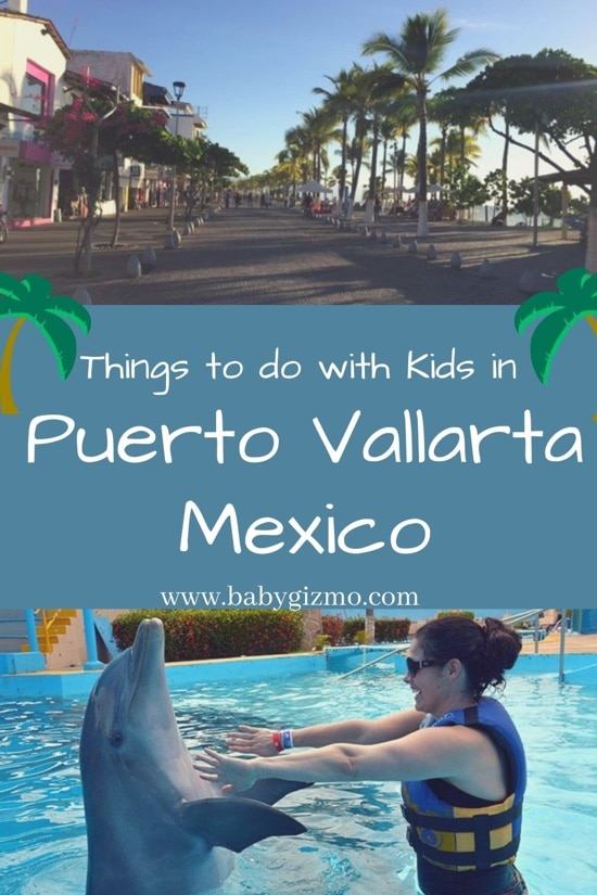 Seven Things to Do with Kids in Puerto Vallarta Mexico (VIDEO)