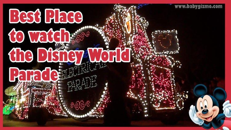 Walt Disney World Tip – Best Place to Watch the Parade