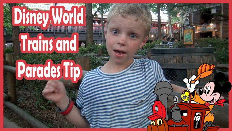 Walt Disney World Tip – Trains and Parades