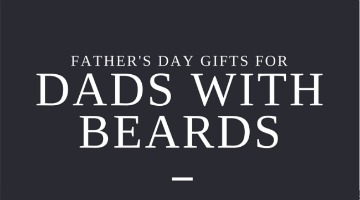 Father's Day Gifts for Dads With Beards