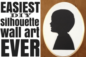 The Easiest DIY Silhouette Wall Art EVER
