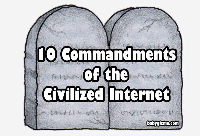 The 10 Commandments of the Civilized Internet