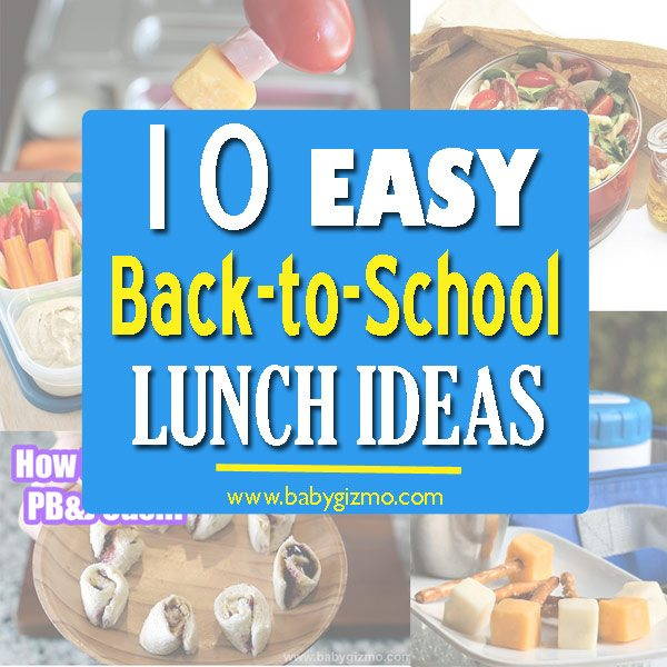 10 Easy Back to School Lunch Ideas
