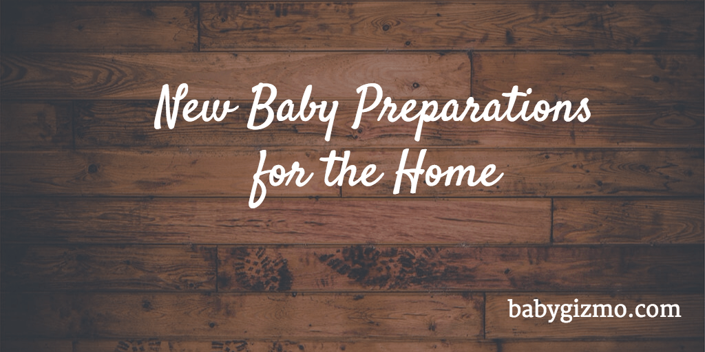 New Baby Preparations for the Home