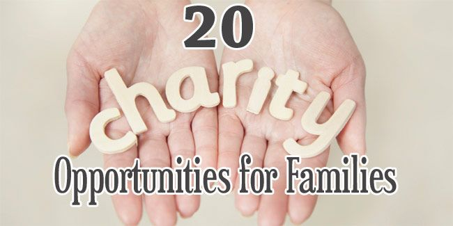 20 Charity Opportunities for Families