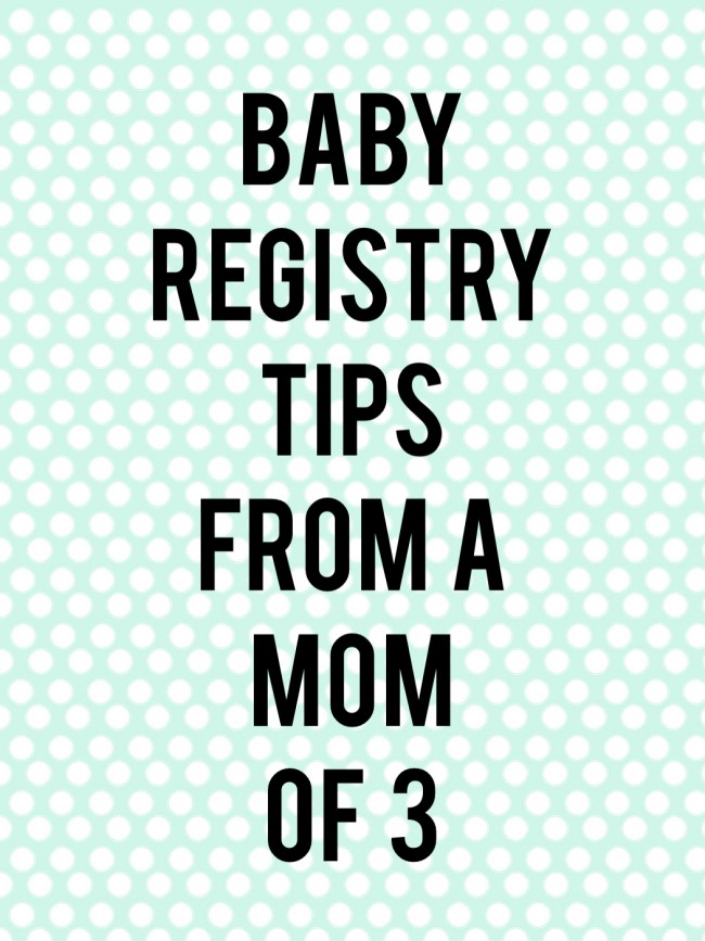 baby registry tips from a mom of 3