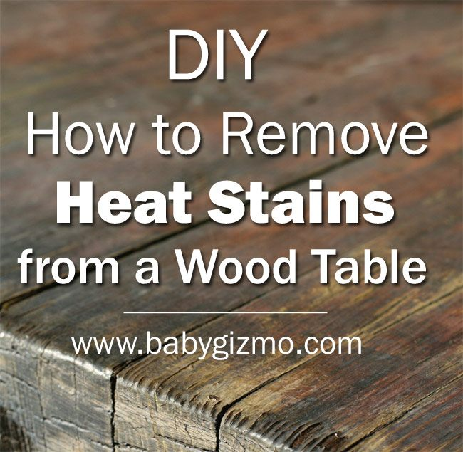 How to Remove Heat Stains on a Wood Table (VIDEO)