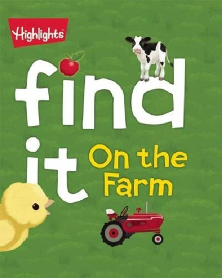 On the Farm Find It! Board Books Highlights