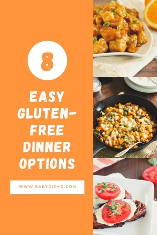Eight Easy Gluten Free Dinner Options
