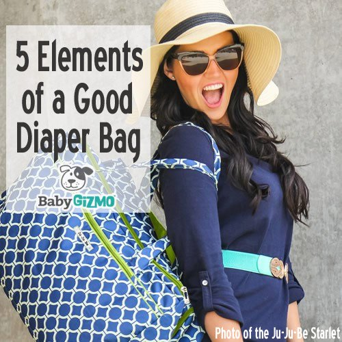 5 Elements of a Good Diaper Bag