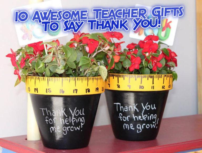 10 Awesome End of Year Teacher Gifts