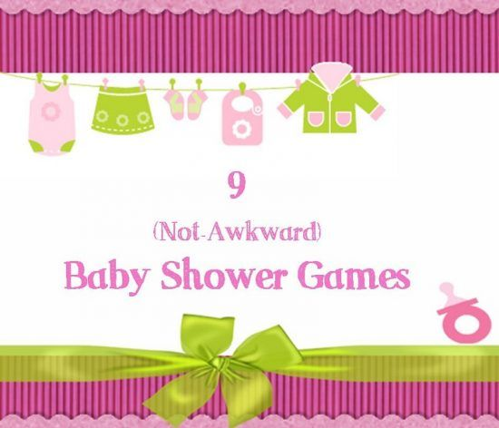 9 (Not-Awkward) Baby Shower Games