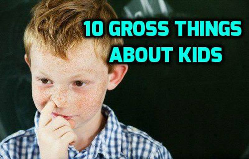 10 gross things kids featured